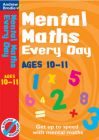 Mental Maths Every Day 10-11: Book by Andrew Brodie