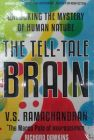 The Tell-Tale Brain: Book by V. S. Ramachandran