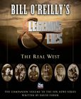 BILL O REILLY S LEGENDS AND LIES THE: Book by David Fisher