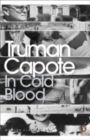 In Cold Blood: A True Account of a Multiple Murder and Its Consequences: Book by Truman Capote