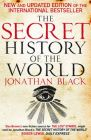 The Secret History of the World: Book by Jonathan Black