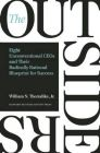 Outsiders: Eight Unconventional CEOs and Their Radically Rational Blueprint for Success: Book by William N. Thorndike
