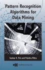 Pattern Recognition Algorithms for Data Mining: Scalability, Knowledge Discovery and Soft Granular Computing: Book by Sankar K. Pal