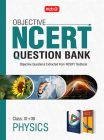 Objective NCERT Question Bank Physics: Book by MTG Editorial Board