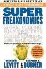 Super Freakonomics (English): Book by                                                      Steven Levitt is a Professor of Economics at the University of Chicago and an editor of The Journal of Political Economy. In January 2004 he was awarded the John Bates Clark medal for the economistunder 40 who has made the greatest contribution to the discipline by the American Economic Association.... View More                                                                                                   Steven Levitt is a Professor of Economics at the University of Chicago and an editor of The Journal of Political Economy. In January 2004 he was awarded the John Bates Clark medal for the economistunder 40 who has made the greatest contribution to the discipline by the American Economic Association. Stephen J. Dubner is the author of Confessions of a Hero Worshiper and Turbulent Souls and is a former writer and editor at the New York Times Magazine. He lives in New York City with his family.