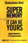 Super Memory: It Can Be Yours: Book by Shakuntala Devi