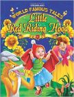 World Famous Tales - Little Red Riding Hood: Book by Dreamland Publications