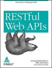 RESTful Web APIs: Book by Leonard Richardson, Mike Amundsen