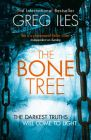 The Bone Tree: Book by Greg Iles