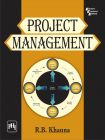 PROJECT MANAGEMENT: Book by KHANNA R. B.