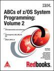 ABCs of z / OS System Programming: Volume 2 (English) 1st Edition (Paperback): Book by Alvaro Salla, Miriam Gelinski, Sergio Munchen, Paul Rogers, Antonio Orsi, Monica Mataruco, Julio Grecco Neto
