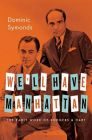 We'll Have Manhattan: The Early Work of Rodgers & Hart: Book by Dominic Symonds