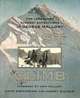 Last Climb: The Legendary Everest Expeditions of George Mallory: Book by David Breashears , Audrey Salkeld