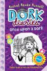 Dork Diaries: Once Upon a Dork: Book by Rachel Renee Russell