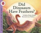 Did Dinosaurs Have Feathers?: Book by Kathleen Weidner Zoehfeld,Lucia Washburn