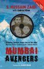 Mumbai Avengers: Book by Hussain Zaidi