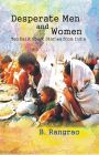 Desperate Men And Women: Ten Dalits Short Stories From India: Book by B. Rangrao