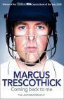Coming Back To Me:Autobiography Of Marcus Trescothick: Book by Marcus Trescothick