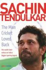 Sachin Tendulkar: The Man Cricket Loved Back : The Man Cricket Loved Back (English) (Hardcover): Book by ESPN Cricinfo