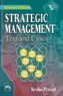 STRATEGIC MANAGEMENT: TEXT AND CASES: Book by Prasad Kesho