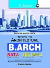 Steps to Architecture (NATA) B. Arch Entrance Exam Guide: Book by NIMISH MADAN