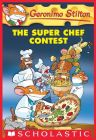 The Super Chef Contest (English) (Paperback): Book by Geronimo Stilton