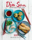 Dim Sum: Small Bites Made Easy: Book by Helen Tse