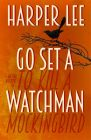 Go Set a Watchman: Book by Harper Lee