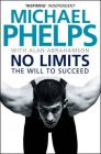 No Limits: Book by Michael Phelps