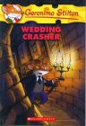 Geronimo Stilton #28 Wedding Crasher: Book by Geronimo Stilton