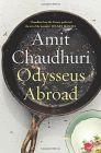 Odysseus Abroad: Book by Amit Chaudhuri