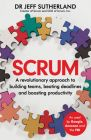 Scrum: A revolutionary approach to building teams, beating deadlines, and boosting productivity (English) (Paperback): Book by Jeff Sutherland