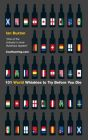 101 World Whiskies to Try Before You Die: Book by Ian Buxton