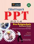 Chhatishgarh PPT 2014  Pre-Polytechnic Entrance Exam: Book by Arihant Experts