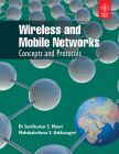 Wireless and Mobile Networks: Concepts and Protocols: Book by Sunilkumar S. Manvi