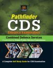 Pathfinder CDS Examination Conducted by UPSC: Book by Expert Compilations