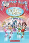 The Secret of the Snow : Book by Thea Stilton