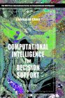 Computational Intelligence for Decision Support: Book by Zhengxin Chen