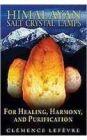 Himalayan Salt: Book by Clemence Lefevre