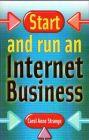 Start and Run an Internet Business: Book by Carol Anne Strange
