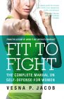 Fit To Fight: Book by Vesna P. Jacob