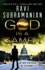 God is a Gamer: Book by Ravi Subramanian