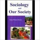 Sociology and Our Society (English) 01 Edition: Book by Sanjay Prakash Sharma