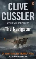 The Navigator: NUMA Files #7:Book by Author-Clive Cussler