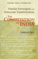 The Constitution of India: Popular Sovereignty and Democratic Transformations: Book by Sarbani Sen