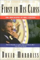 First in His Class: Bill Clinton: Book by David Maraniss