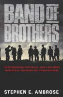 Band Of Brothers: Book by Stephen E. Ambrose
