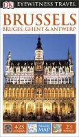 DK Eyewitness Travel guide:Brussels, Bruges, Ghent & Antwerp