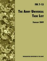 The Army Universal Task List: The Official U.S. Army Field Manual FM 7-15 (Incorporating Change 4, October 2010): Book by U.S. Department of the Army