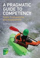 A Pragmatic Guide to Competency: Tools, Frameworks and Assessment: Book by Jon Holt , Simon A. Perry